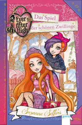 Ever After High (5). Das Spiel der schönen Zwillinge
