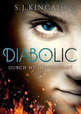 Diabolic - Durch Wut entflammt