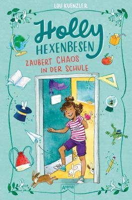 Holly Hexenbesen (2). Holly Hexenbesen zaubert Chaos in der Schule