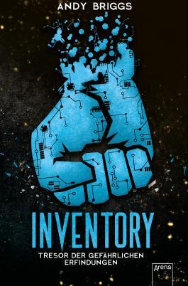 Inventory (1). Tresor der gefährlichen Erfindungen