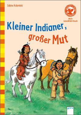 Kleiner Indianer, großer Mut