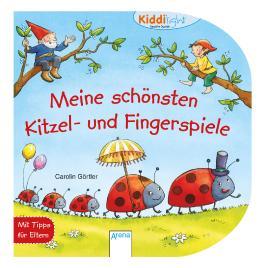 Meine schönsten Kitzel- und Fingerspiele