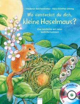 Wo versteckst du dich, kleine Haselmaus?, m. CD-Audio