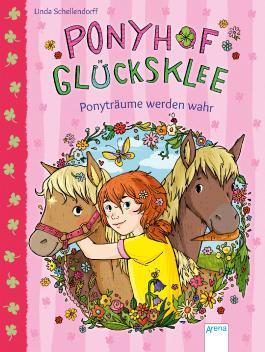 Ponyhof Glücksklee (1). Ponyträume werden wahr