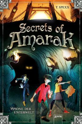 Secrets of Amarak: Spione der Unterwelt:
