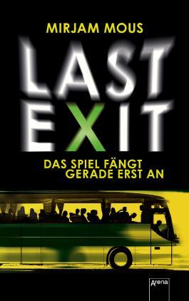 Last Exit: Das Spiel fängt gerade erst an: