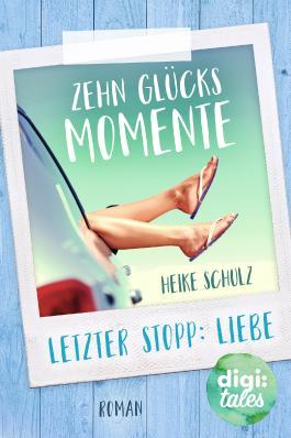 Zehn Glücksmomente: Letzter Stopp: Liebe
