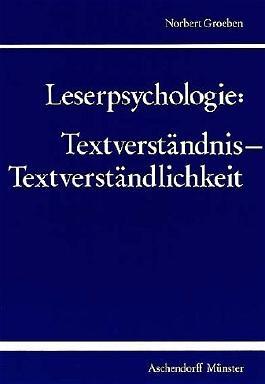 Leserpsychologie: Textverständnis - Textverständlichkeit