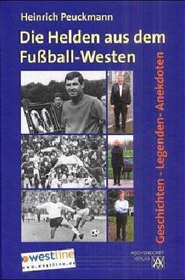 Die Helden aus dem Fussball-Westen