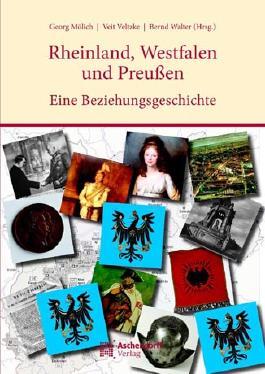 Rheinland, Westfalen und Preußen