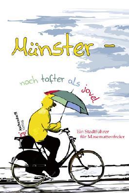 Münster: Noch tofter als jovel
