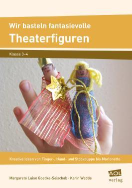 Wir basteln fantasievolle Theaterfiguren