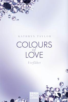 Colours of Love - Verführt