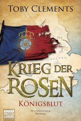 Krieg der Rosen: Königsblut