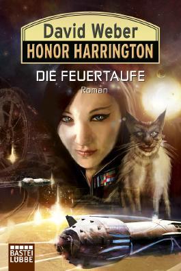 Honor Harrington - Die Feuertaufe