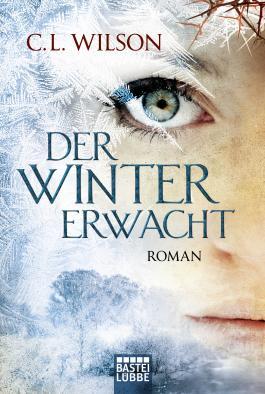 Cover vom Buch Der Winter erwacht von C.L. Wilson