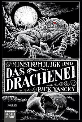 Der Monstrumologe und das Drachenei