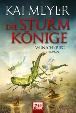 1001-Nacht-Trilogie / Die Sturmkönige - Wunschkrieg