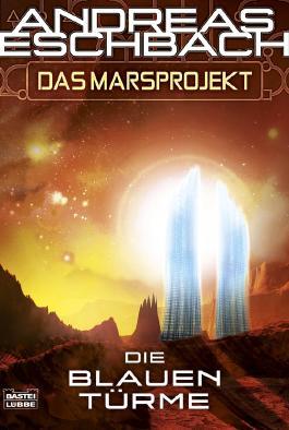Das Marsprojekt - Die blauen Türme