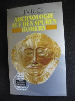 Archäologie auf den Spuren Homers.