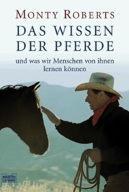 Das Wissen der Pferde