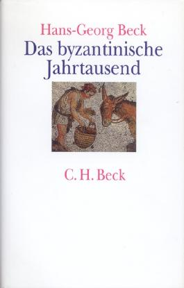 Das byzantinische Jahrtausend