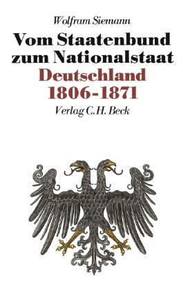 Neue Deutsche Geschichte Bd. 7: Vom Staatenbund zum Nationalstaat