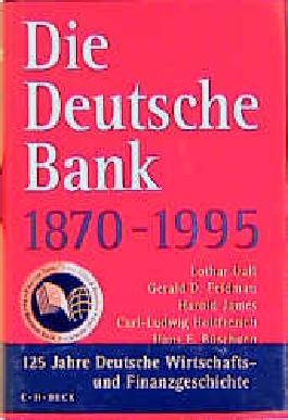 Die Deutsche Bank 1870-1995
