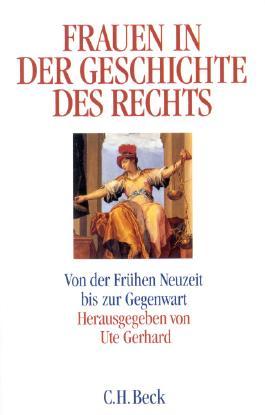 Frauen in der Geschichte des Rechts