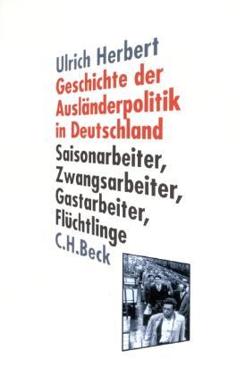 Geschichte der Ausländerpolitik in Deutschland