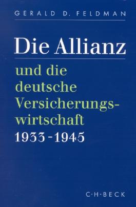 Die Allianz und die deutsche Versicherungswirtschaft 1933-1945