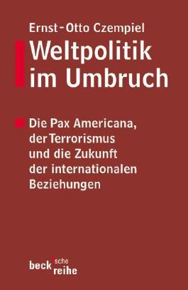 Weltpolitik im Umbruch