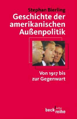 Geschichte der amerikanischen Außenpolitik