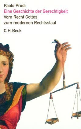 Eine Geschichte der Gerechtigkeit