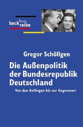Die Außenpolitik der Bundesrepublik Deutschland
