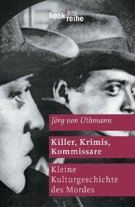Killer, Krimis, Kommissare