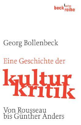 Eine Geschichte der Kulturkritik