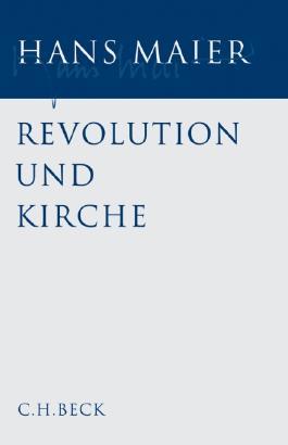 Gesammelte Schriften Bd. I: Revolution und Kirche