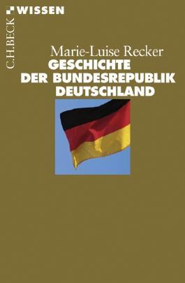 Geschichte der Bundesrepublik Deutschland
