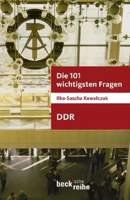 Die 101 wichtigsten Fragen - DDR