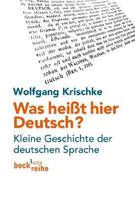 Was heißt hier Deutsch?