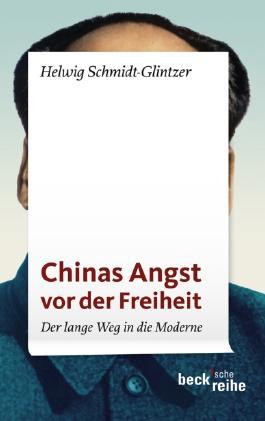 Chinas Angst vor der Freiheit