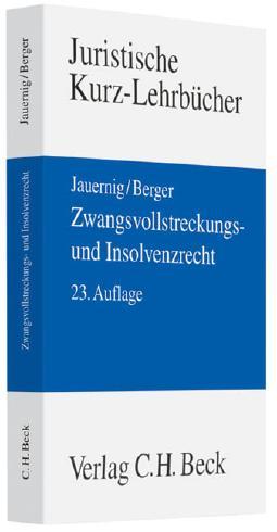 Zwangsvollstreckungs- und Insolvenzrecht: Ein Studienbuch