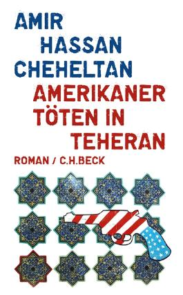 Amerikaner töten in Teheran