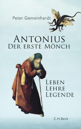 Antonius: Der erste Mönch