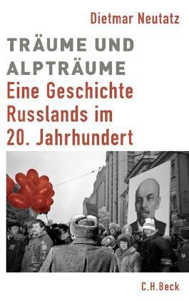 Europäische Geschichte im 20. Jahrhundert / Träume und Alpträume