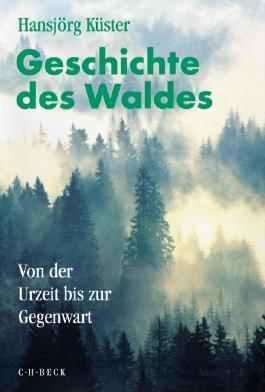 Geschichte des Waldes