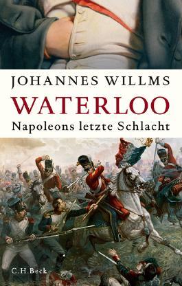 Waterloo - Napoleons letzte Schlacht