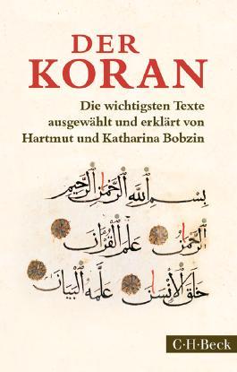 Der Koran: Die wichtigsten Texte