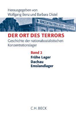 Der Ort des Terrors / Der Ort des Terrors. Geschichte der nationalsozialistischen Konzentrationslager Bd. 3: Sachsenhausen, Buchenwald